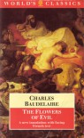 The Flowers Of Evil - Charles Baudelaire, James McGowan