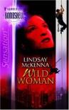 Wild Woman (Silhouette Bombshell) - Lindsay Mckenna