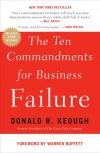 The Ten Commandments for Business Failure - Donald R. Keough