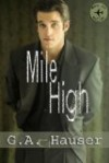 Mile High  - G.A. Hauser