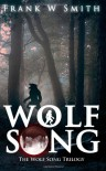 Wolf Song - Frank W Smith