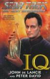 I, Q (Star Trek The Next Generation) -  Peter David;John De Lancie