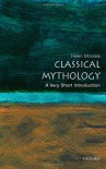 Classical Mythology: A Very Short Introduction - Helen Morales