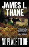 No Place to Die - James L. Thane