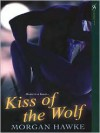 Kiss of the Wolf - Morgan Hawke