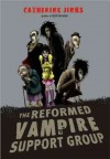 The Reformed Vampire Support Group The Reformed Vampire Support Group - Catherine Jinks