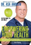 EMPOWERING YOUR HEALTH HB - ANDREW ASA