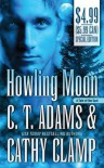Howling Moon  - C.T. Adams, Cathy Clamp