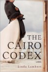 The Cairo Codex - Linda Lambert