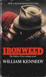 Ironweed - William Kennedy
