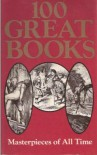 100 Great Books: Masterpieces of All Time - John Canning