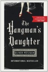 The Hangman's Daughter - Oliver Potzsch