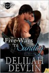 Five Ways 'til Sunday - Delilah Devlin