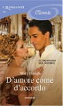 D'amore come d'accordo -  Mary Balogh