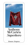 Superhero - Anthony McCarten