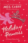 Holiday Princess: A Princess Diaries Book - Meg Cabot