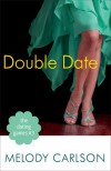 Double Date - Melody Carlson
