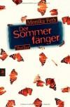 Der Sommerfänger - Monika Feth
