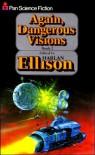 Again, Dangerous Visions 2 - Harlan Ellison