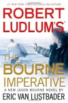 The Bourne Imperative - Eric Van Lustbader