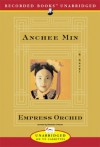 The Empress Orchid - Anchee Min