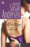 Cutting Loose  - Susan Andersen, Carol Monda