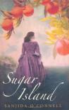 Sugar Island - Sanjida O'Connell