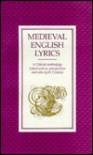 Medieval English Lyrics: A Critical Anthology - R.T. Davies
