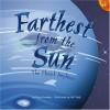 Farthest from the Sun: The Planet Neptune - Nancy Loewen, Jeff Yesh