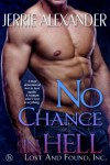 No Chance in Hell (Lost and Found, Inc.) - Jerrie Alexander