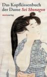 Das Kopfkissenbuch der Dame Sei Shonagon - Sei Shōnagon