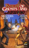 Knight of Ghosts and Shadows - Mercedes Lackey, Ellen Guon