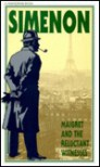 Maigret and the Reluctant Witnesses - Georges Simenon, Daphne Woodward