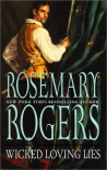 Wicked Loving Lies - Rosemary Rogers