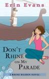 Don't Rhine on My Parade (Rhine Maiden, #1) - Erin Evans