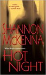 Hot Night - Shannon McKenna