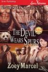 The Devil Wears Spurs - Zoey Marcel