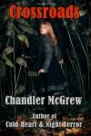 Crossroads - Chandler McGrew