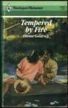 Tempered by Fire - Emma Goldrick