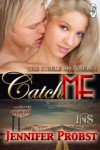 Catch Me (1 Night Stand, #89; Steele Brothers Trilogy, #1) - Jennifer Probst
