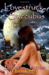 Lovestruck Succubus - Ellison James