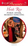 Public Affair, Secretly Expecting - Heidi Rice