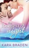 The Longest Night - Kara Braden