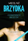 Więcej, niż brzydka - Constance Briscoe