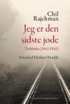 Jeg er den sidste jøde - Treblinka (1942-1943) - Chil Rajchman, Jan Katlev