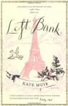 Left Bank - Kate Muir