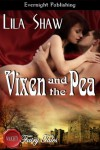 Vixen and the Pea (Naughty Fairy Tales) - Lila Shaw