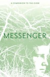 Messenger (The Giver, #3) - Lois Lowry