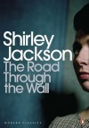 The Road Through the Wall - Shirley Jackson