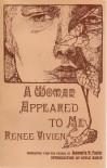 A Woman Appeared to Me - Renée Vivien